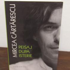 PEISAJ DUPA ISTERIE -MIRCEA CARTARESCU