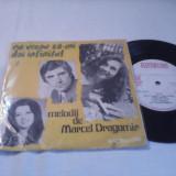 DISC VINIL MELODII DE MARCEL DRAGOMIR 1975 RAR!!!EDC 10.443 STARE FOARTE BUNA - Muzica Pop