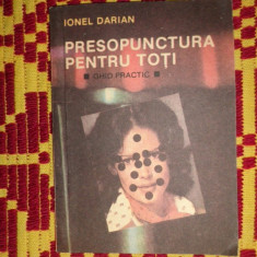 Presopunctura pentru toti ghid practic 103pagini- Ionel Darian