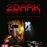 2Dark Limited Edition Xbox One - Jocuri Xbox One