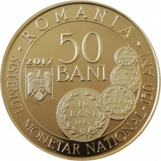 Romania - 50 Bani 2017 - 150 ani Adoptarea Noului Sistem Monetar - PROOF - Moneda Romania