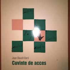 Jean Baudrillard - Cuvinte de acces (Editura Art, 2008) - Filosofie