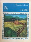POEZII - Octavian Goga (Biblioteca Scolarului)