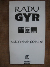 Radu Gyr - Ultimele poeme foto