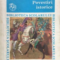 POVESTIRI ISTORICE (Biblioteca Scolarului) - Carte educativa