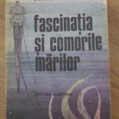 Fascinatia Si Comorile Marilor - Alexandru Retinschi ,397892
