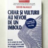CHIAR SI VULTURII AU NEVOIE DE UN IMBOLD - DAVID MCNALLY( Sif )