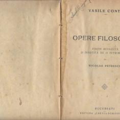Opere filosofice Vasile Conta aprox 1930 Bucuresti Cartea Romaneasca Fr1 - Carte Filosofie