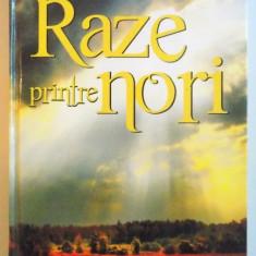 RAZE PRINTRE NORI, MESAJE DEVOTIONALE ZILNICE, 2011 - Carti Crestinism
