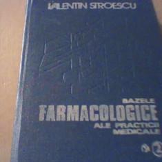 Valentin Stroescu - BAZELE FARMACOLOGICE ALE PRACTICII MEDICALE { volumul 2 } - Carte Farmacologie