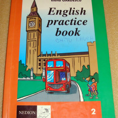 English Practice Book 2 - Elena Gardescu Altele