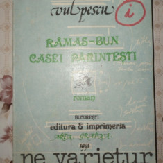 Ramas bun casei parintesti 347pagini- Ileana Vulpescu