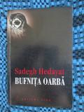Sadegh HEDAYAT - BUFNITA OARBA (2002, CU APARAT CRITIC - CA NOUA!!!)