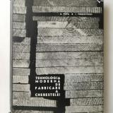 TEHNOLOGIA MODERNA DE FABRICARE A CHERESTELEI - A. POPA, I. VERSCOVSCHI ( Sif )