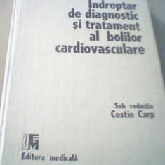 { Costin Carp } INDREPTAR DE DIAGNOSTIC SI TRATAMENT AL BOLILOR CARDIOVASCULARE - Carte Cardiologie