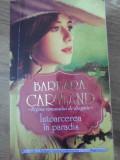 Intoarcerea In Paradis - Barbara Cartland ,397931