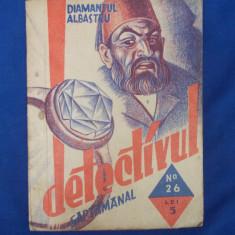 CONST. RIULET - DIAMANTUL ALBASTRU ( COLECTIA ''DETECTIVUL SAPTAMANAL'' ) - 1935 - Carte veche