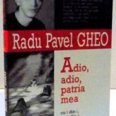 ADIO ADIO PATRIA MEA , 2004