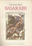 Carte - Petru Demetru Popescu - Basarabii - 1989 - 237 pag