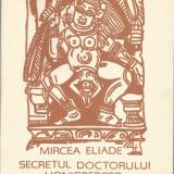 Carte - Mircea Eliade - Secretul doctorului Honiberger - 56 pag.