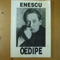 Oedipe George Enescu Opera Romana Andrei Serban foto decoruri distributie - Carte Arta muzicala