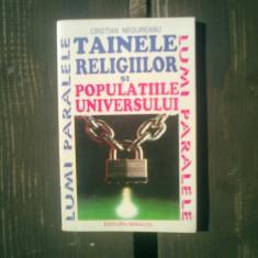 Tainele religiilor si populatiile universului - Cristian Negureanu - Carti de cult