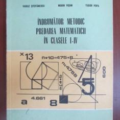 Indrumator metodic, predarea matematicii in clasele I-IV