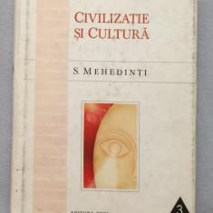 Civilizatie si cultura : concepte, definitii, rezonante / S. Mehedinti