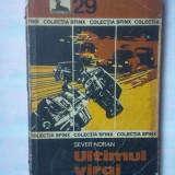 (C340) SEVER NORAN - ULTIMUL VIRAJ - Carte politiste