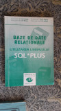 Baze De Date Relationale Utilizarea Limbajului SQL Si Plus , LUNGU ,ROSCA MUSAT