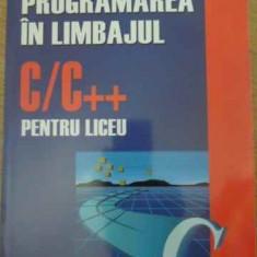 Programarea In Limbajul C/c++ Pentru Liceu - E. Cerchez M. Serban, 398149