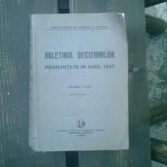 Buletinul deciziunilor pronuntate in anul 1937 volumul LXXIV partea I - Carte Istoria dreptului