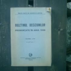 Buletinul deciziunilor pronuntate in anul 1938 volumul LXXV partea I - Carte Istoria dreptului