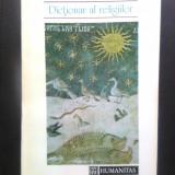 Mircea Eliade; Ioan P. Culianu - Dictionar al religiilor (Humanitas, 1993)