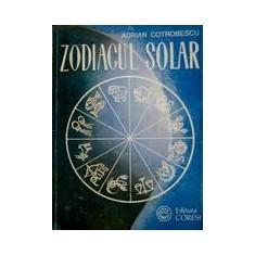 Zodiacul solar - Adrian Cotrobescu - Carte astrologie