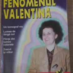 Fenomenul Valentina (putin Uzata) - Florin Gheorghita, 398102 - Carti Budism