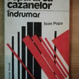 REPARAREA CAZANELOR, INDRUMAR de IOAN POPA, 1992 - Carti Mecanica
