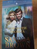 Fascinatie Secreta - Sandra Brown ,398060