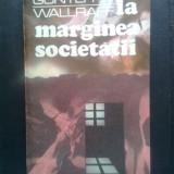 Gunter Wallraff - La marginea societatii (Editura Humanitas, 1990) - Carte Sociologie
