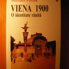 Michael Pollak - Viena 1900. O identitate ranita (Editura Polirom, 1998) - Istorie
