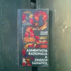 Alimentatia rationala a omului sanatos - Iulian Mincu