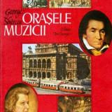 Orasele muzicii - Autor(i): George Sbircea