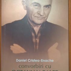 Daniel Cristea-Enache - Convorbiri cu Octavian Paler (Editura Corint, 2008)