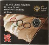 ANGLIA MAREA BRITANIE  2 LIRE POUNDS Royal Mint Olympic Handover 2008 PROOF UNC, Europa, Cupru-Nichel