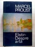 Marcel Proust – Elstir-Despre arta, Marcel Proust