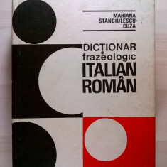 Mariana Stanciulescu-Cuza - Dictionar frazeologic italiana-roman