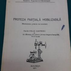PROTEZA PARȚIALĂ MOBILIZABILĂ *BIOMECANICA ȘI TEHNICI DE LABORATOR/1977