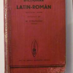 "AF - M. STAUREANU ""Dictionar Latin - Roman"" / Editiune Mare"