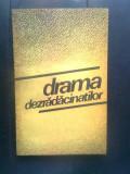 Cumpara ieftin Drama dezradacinatilor (Editura Politica, 1987)