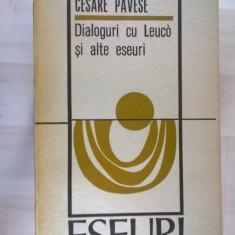 Cesare Pavese – Dialoguri cu Leuco si alte eseuri